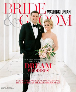 Washingtonian Bride & Groom Summer/Fall 2013