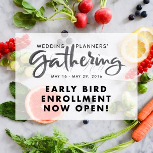 Wedding Planners Gathering Early Bird Registration Now Open!